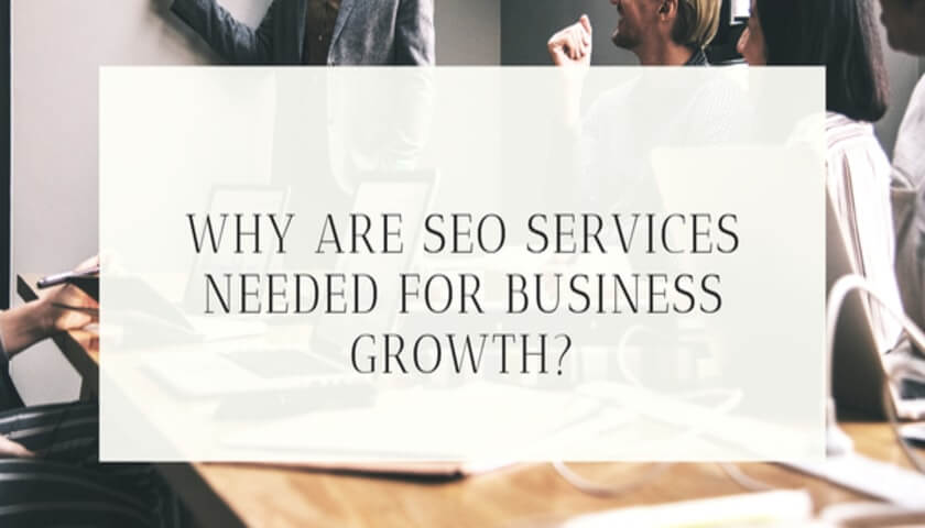 importance of seo services for business growth