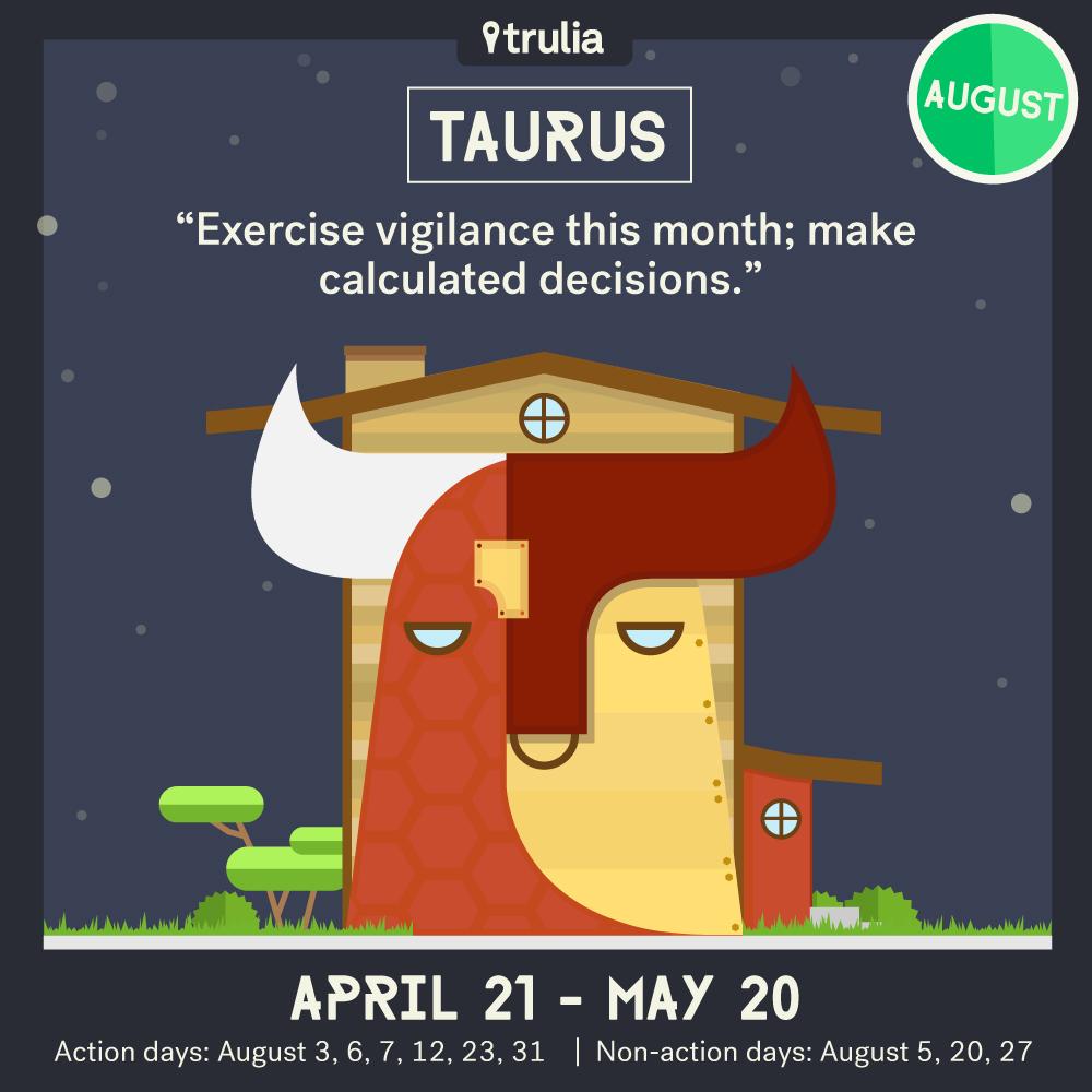 Trulia August Horoscope Taurus