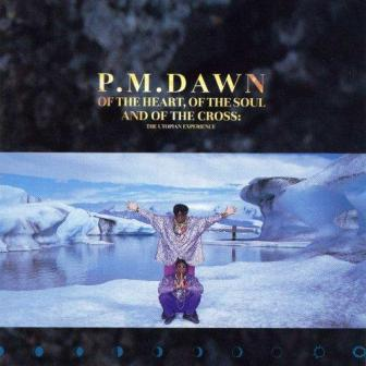 """The 1991 debut album by Jersey City's P.M. Dawn, """"Of the Heart, of the Soul and of the Cross: The Utopian Experience."""""""