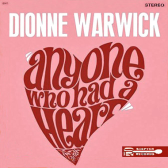 """The cover of Dionne Warwick's 1964 album, """"Anyone Who Had a Heart."""""""
