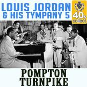 """Louis Jordan and His Tympani 5 recorded """"Pompton Turnpike"""" ion 1940."""