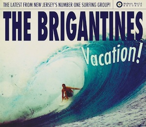 "The cover of the Brigantines album, ""Vacation!"""