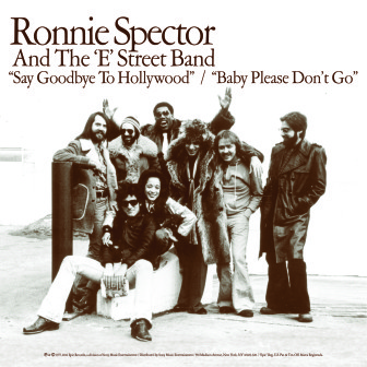"The cover of the Ronnie Spector and the E Street Band single, ""Say Goodbye to Hollywood."""