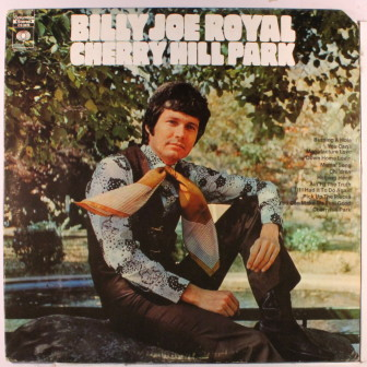 """The cover of Billy Joe Royal's 1969 album, """"Cherry Hill Park."""""""