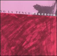 "The cover of Yo La Tengo's 1990 ""Fakebook"" album."