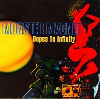 "The cover of Monster Magnet's album, ""Dopes to Infinity."""