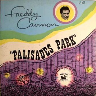 "The cover of Freddy Cannon's 1962 album, ""Palisades Park."""