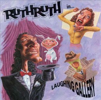 "The cover of the Ruth Ruth album, ""Laughing Gallery."""