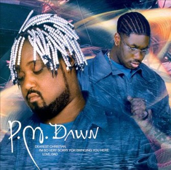 """The cover of the P.M. Dawn album, """"Dearest Christian, I'm So Very Sorry for Bringing You Here. Love, Dad."""""""