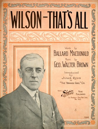 "The sheet music to ""Wilson, That's All."""
