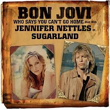 """The cover of the Bon Jovi/Jennifer Nettles single, """"Who Says You Can't Go Home."""""""
