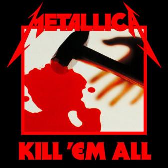 """The cover of Metallica's debut album, 'Kill 'em All."""""""