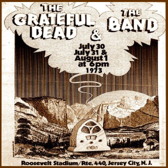 A poster advertising The Grateful Dead's 1973 shows at Roosevelt Stadium in Jersey City.