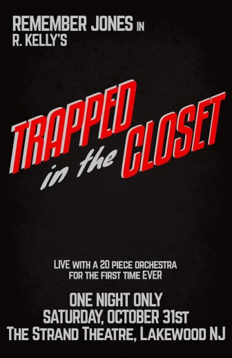 """Remember Jones will present R. Kelly's """"Trapped in the Closet,"""" live in Lakewood, in"""