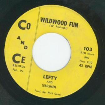 """The """"Wildwood Fun"""" single, by Lefty and the Leadsmen."""