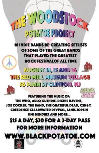 The spirit of the 1960s will live on at the Woodstock Potatoe Project, Aug. 14-16 at the Red Mill Museum in Clinton.