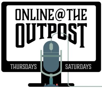 Online at the Outpost