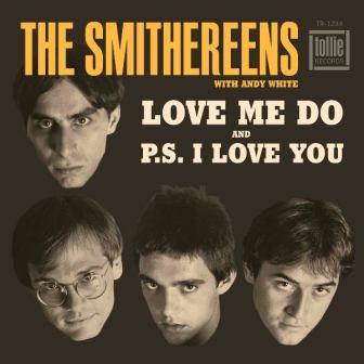 Smithereens Love Me Do