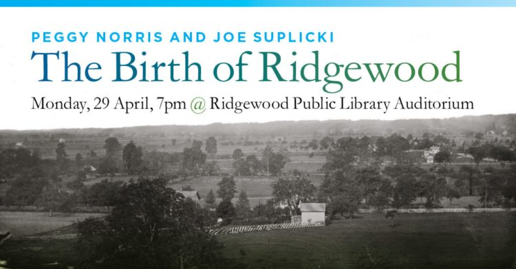 The Birth of Ridgewood @ Ridgewood Public Library