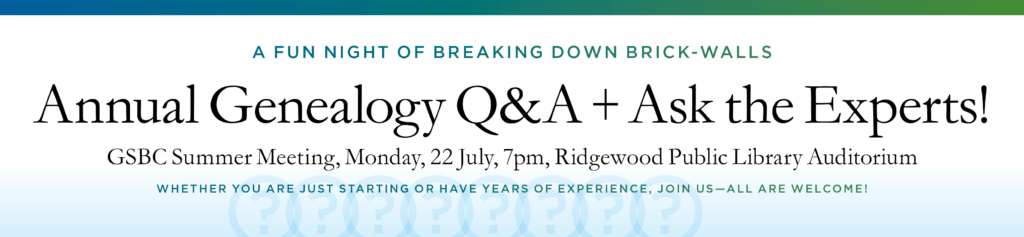 Annual Genealogy Q&A + Ask the Experts! @ Ridgewood Public Library