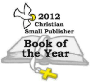 2012 Christian Small Publisher Book of the Year