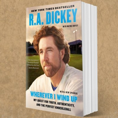 My Review of R. A. Dickey's book, Wherever I Wind Up