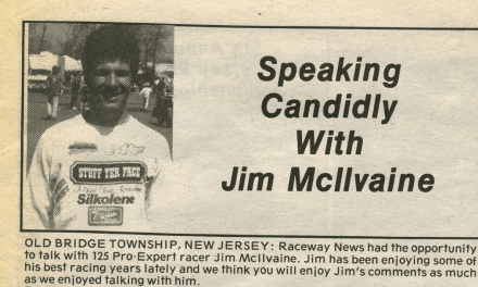 Raceway News Flashback – Jim McIlvaine Interview 1990