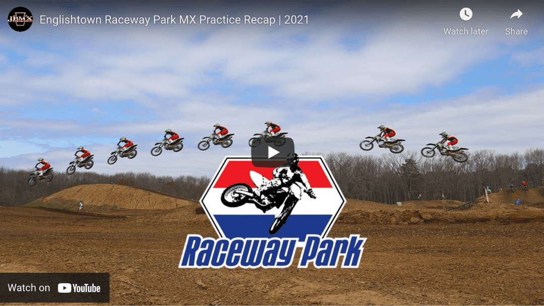 Englishtown Raceway Park MX Practice Recap by JBMX Photography