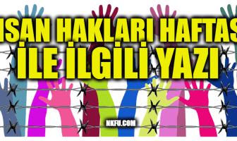 İnsan Hakları Haftası İle İlgili Yazı