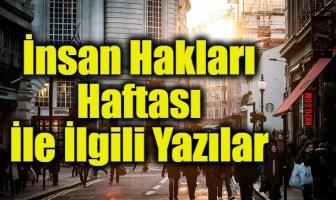 İnsan Hakları Haftası İle İlgili Yazılar