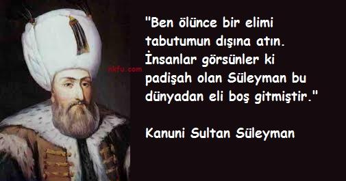 Kanuni Sultan Süleyman'ın Ölmeden Önceki Son Sözleri
