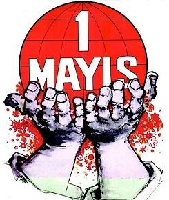 1 Mayıs İşçi Bayramı