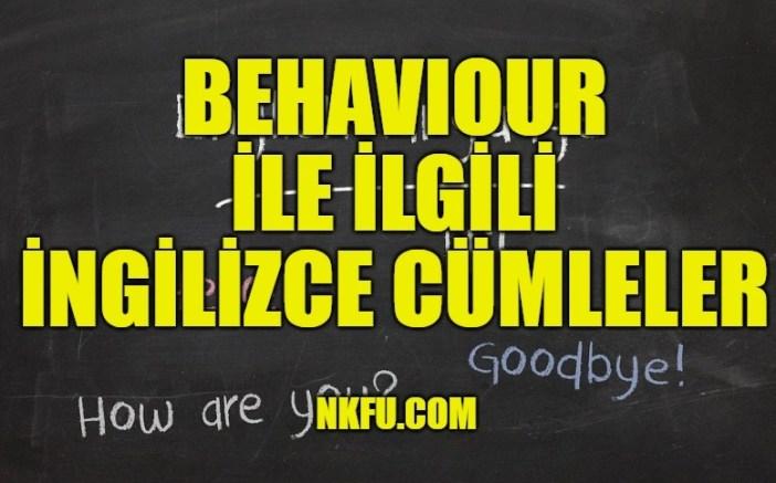Behaviour Cümle örnekleri