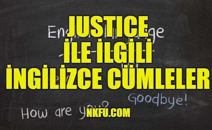 Justice İle İlgili İngilizce Cümleler