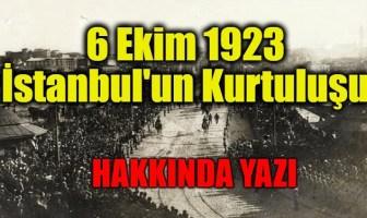 İstanbul'un Kurtuluşu (6 Ekim 1923)
