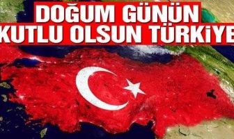 Doğum Günün Kutlu Olsun Türkiye