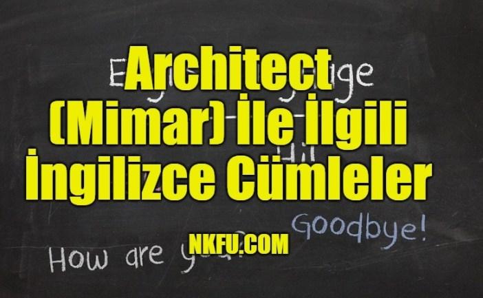 Architect (Mimar) İle İlgili İngilizce Cümleler