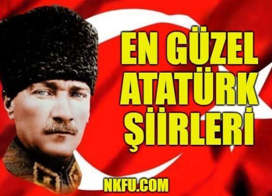 Ulu Önder Gazi Mustafa Kemal Atatürk İçin Yazılmış Şiirler