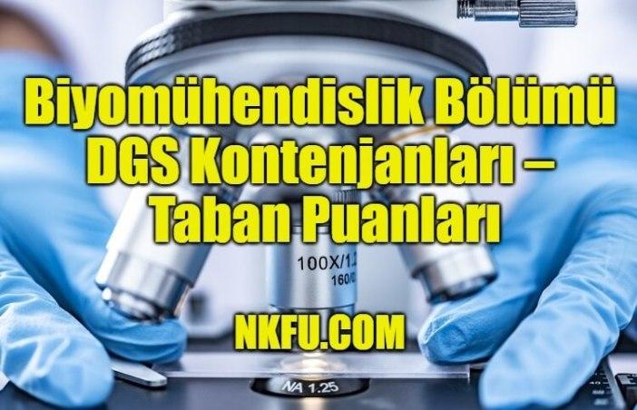 Biyomühendislik Bölümü DGS