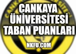 Çankaya Üniversitesi Taban Puanları 2019