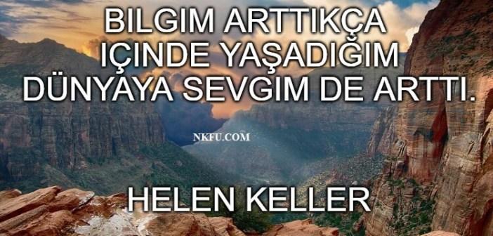 Helen Keller Sözleri: Sağır Kör Ama Başarılı Yazar ve Aktivistin Güzel Sözleri