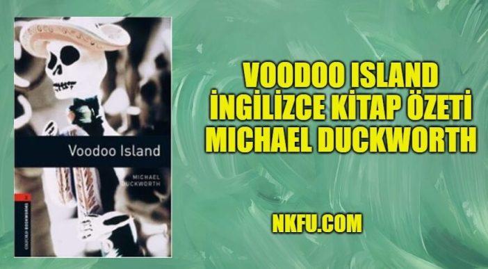 Voodoo Island İngilizce Kitap Özeti