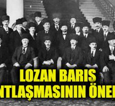 Türkiye Cumhuriyetinin Tapusu Lozan Antlaşmasının Önemi Nedir?