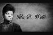 Ida B. Wells Kimdir? Amerikalı Linç ve Kölelik Karşıtı Aktivist