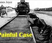 Acı Bir Olay (A Painful Case) Hikayesinin Konusu Özeti Karakterler – James Joyce