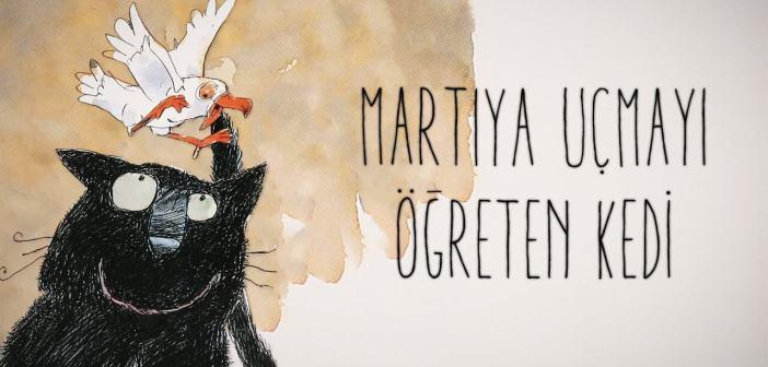 Martıya Uçmayı Öğreten Kedi Kitap Özeti Konusu – Luis Sepulveda