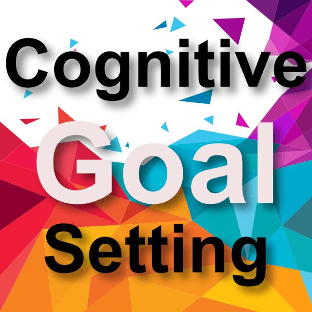 Cognitive Goal Setting Course
