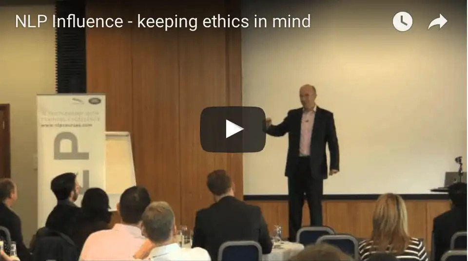 NLP Video – Influence keeping ethics in mind