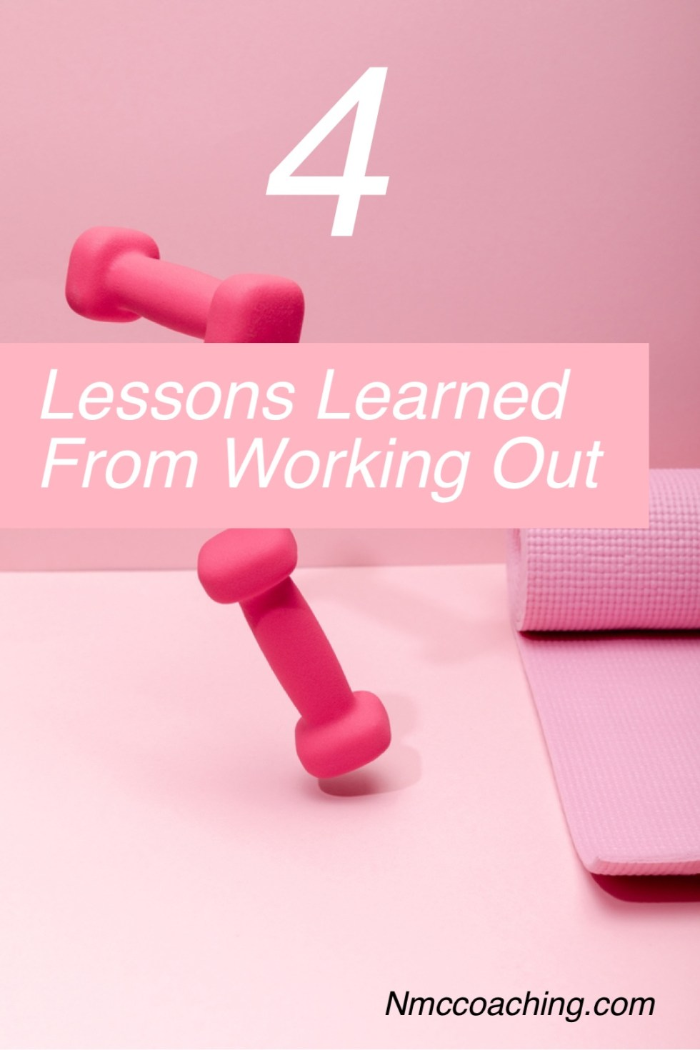 4 Lessons I've learned from working out