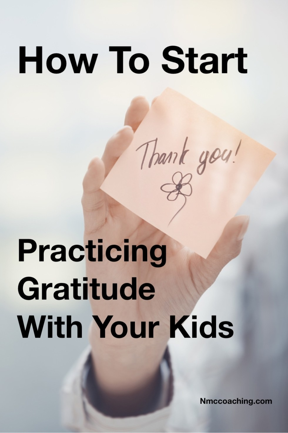 How to Start practicing Gratitude with Your Kids